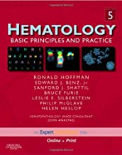 Hematology: Basic Principles and Practice, Expert Consult - Online and Print (Expert Consult Title: Online + Print)