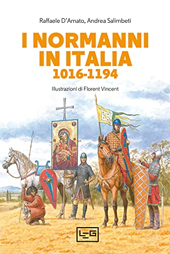 I Normanni in Italia 1016-1194