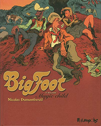Big Foot (Tome 1-Magic child)