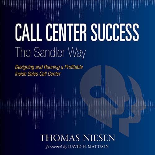 Call Center Success the Sandler Way cover art