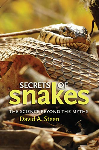 Secrets of Snakes: The Science beyond the Myths (Volume 61) (W. L. Moody Jr. Natural History Series)