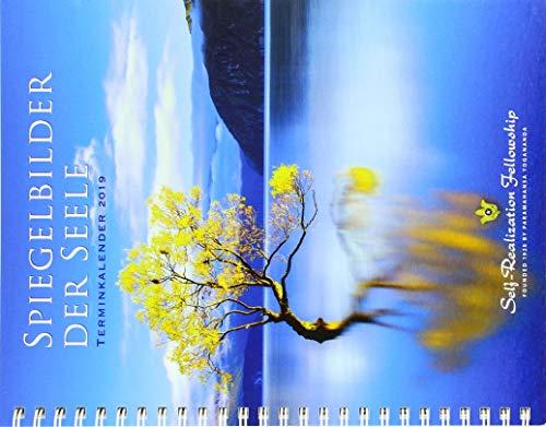 Spiegelbilder der Seele. Terminkalender 2019: Buchkalender mit Zitaten aus den Schriften von Paramah