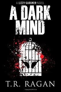 A Dark Mind (Lizzy Gardner Series, Book 3)