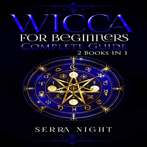 Couverture de Wicca for Beginners: Complete Guide