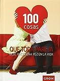 100 cosas que toda pareja debe hacer una vez en la vida