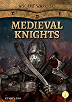 Medieval Knights (Ancient Warriors)