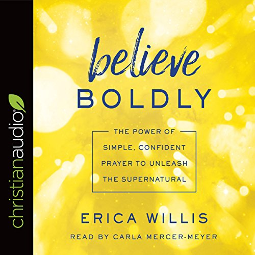 Believe Boldly audiobook cover art