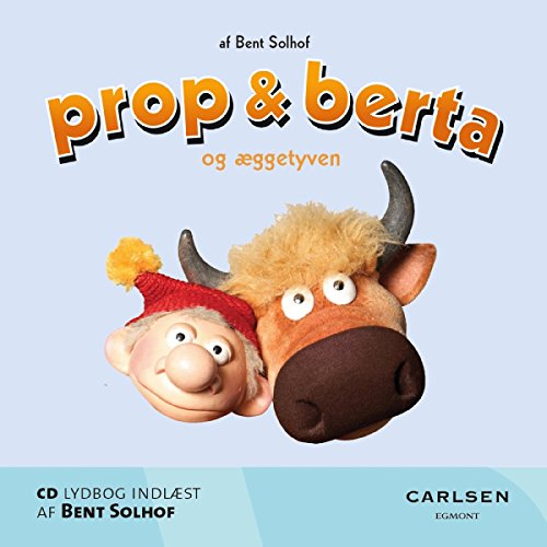 Prop og Berta og æggetyven audiobook cover art