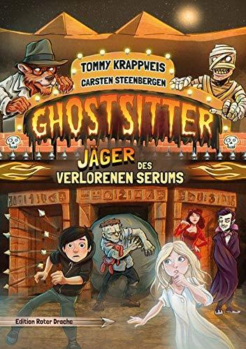 Ghostsitter: Band 6: Jäger des verlorenen Serums (Ghostsitter: Jäger des verlorenen Serums)