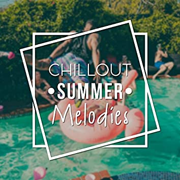 Chillout Summer Melodies – Relaxing Electronic Chill, Deep Chill Out Lounge, Hotel Lounge