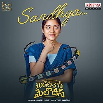 "Sandhya (feat. Anand Devarakonda, Varsha Bollamma) [From ""Middle Class Melodies""]"