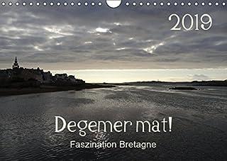 Degemer mat: Faszination Bretagne (Wandkalender 2019 DIN A4 quer): Spannende, stimmungsvolle Bilder aus einer der schoensten Regionen Europas. (Monatskalender, 14 Seiten )