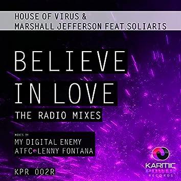 Believe in Love (The Radio Mixes)