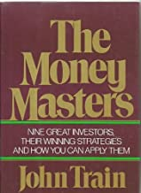 The money masters by Train, John 1st edition (1980) Hardcover