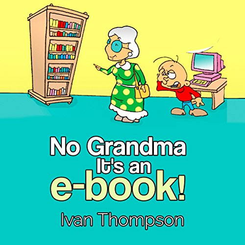 No Grandma It's an E-book audiobook cover art
