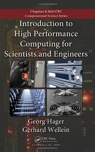 Introduction to High Performance Computing for Scientists and Engineers (Computational Science, Band 7)