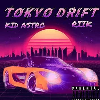 Tokyo Drift (feat. Kid Astro)