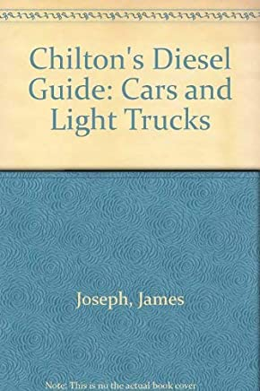 Chiltons Diesel Guide: Cars and Light Trucks