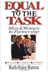Equal to the Task: Men and Women in Partnership Kindle Edition