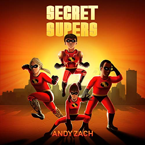 Secret Supers Audiobook By Mr. Andy Zach cover art
