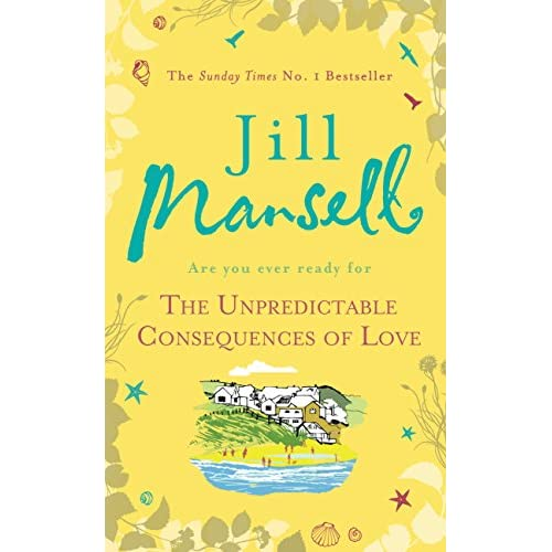 The Unpredictable Consequences of Love: A feel-good novel filled with seaside secrets (English Edition)