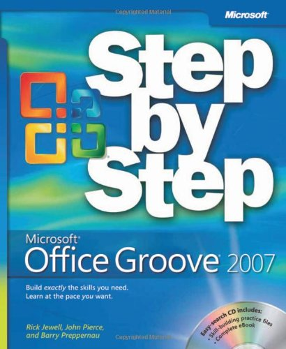 Microsoft® Office Groove® 2007 Step by Step (Pro - Developer)