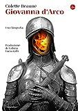 Giovanna d'Arco: Una biografia (La cultura Vol. 1272)