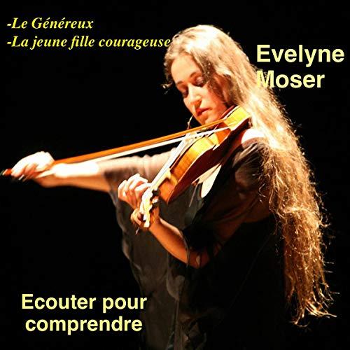 Le Généreux - La jeune fille courageuse cover art