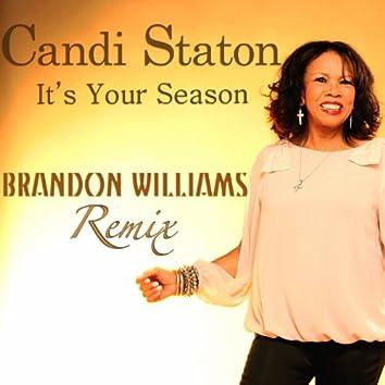 It's Your Season (Brandon Williams Remix)