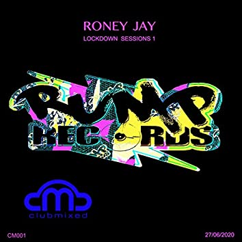 DJ Roney Jay Lockdown Sessions 1