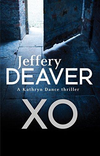 XO: Kathryn Dance Book 3 (Kathryn Dance thrillers) (English Edition)