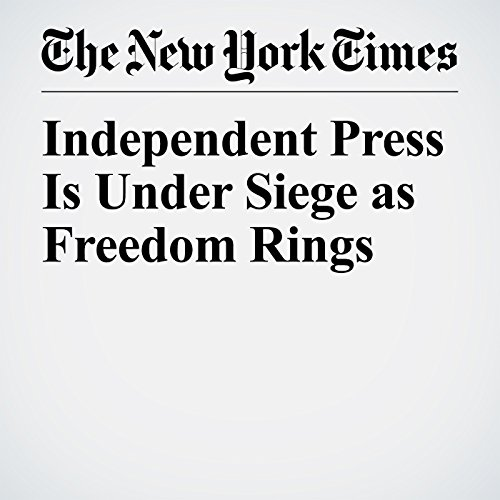 Independent Press Is Under Siege as Freedom Rings copertina