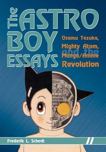 The Astro Boy Essays: Osamu Tezuka, Mighty Atom, and the Manga/Anime Revolution (English Edition)