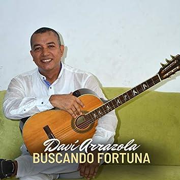 BUSCANDO FORTUNA