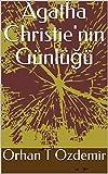 Agatha Christie'nin Günlüğü (1) (English Edition)