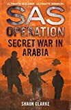 Secret War in Arabia (SAS Operation) (English Edition)