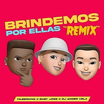 Brindemos por Ellas (Remix)