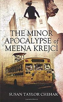 The Minor Apocalypse of Meena Krejci 0996040889 Book Cover