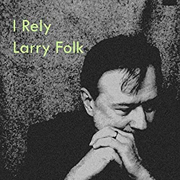 I Rely (Remastered)