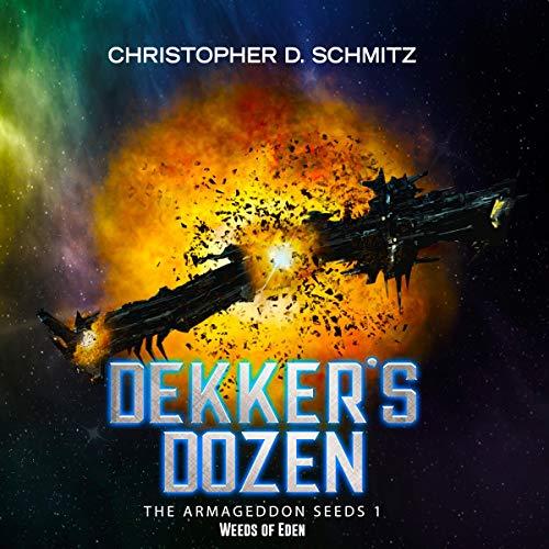 Dekker's Dozen: Weeds of Eden Titelbild