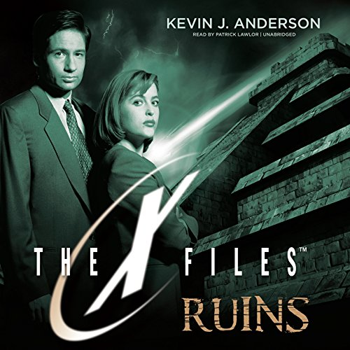 Ruins     The X-Files, Book 4              Written by:                                                                                                                                 Kevin J. Anderson                               Narrated by:                                                                                                                                 Patrick Lawlor                      Length: 8 hrs and 51 mins     Not rated yet     Overall 0.0