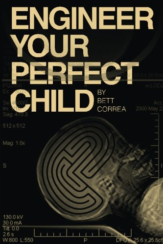 Engineer Your Perfect Child