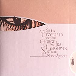 Ella Ftizgerald Sings the George and Ira Gershwin Songbook
