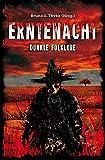 Erntenacht: Dunkle Folklore (German Edition)
