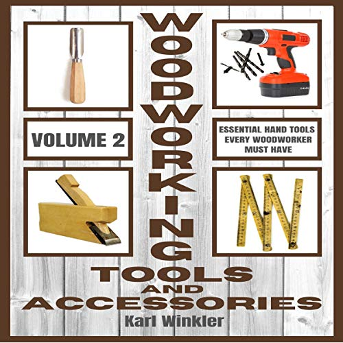 Couverture de Woodworking Tools and Accessories - Volume 2