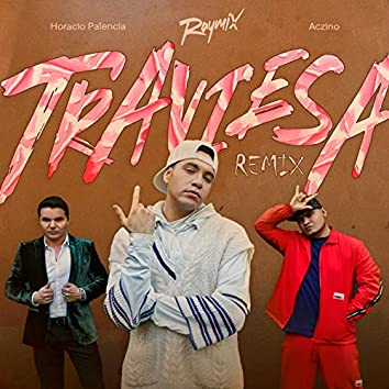 Traviesa (Remix)
