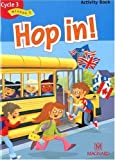 Hop in ! Activity Book Cycle 3 - Niveau 2 de Elisabeth Brikké (1 avril 2007) Broché