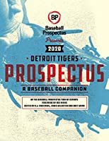 Detroit Tigers 2020: A Baseball Companion
