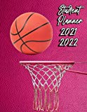 Basketball Student Planner 2021-2022: 12 Month Calendar Planner and Organizer from September 2021 to August 2022   Large size: 8.5 x 11 in