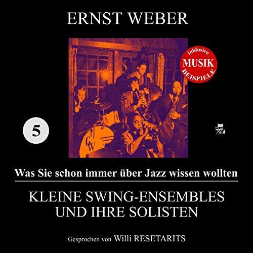 Kleine Swing-Ensembles und ihre Solisten audiobook cover art